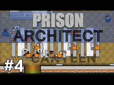 Prison Architect - Deployment - PART #4