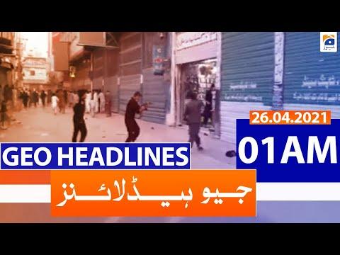 Geo Headlines 01 AM   26th April 2021