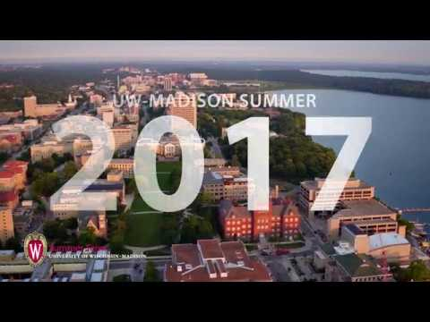 University of Wisconsin-Madison Summer 2017