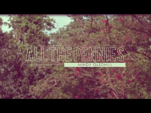 All The Pennies - Mindy Gledhill