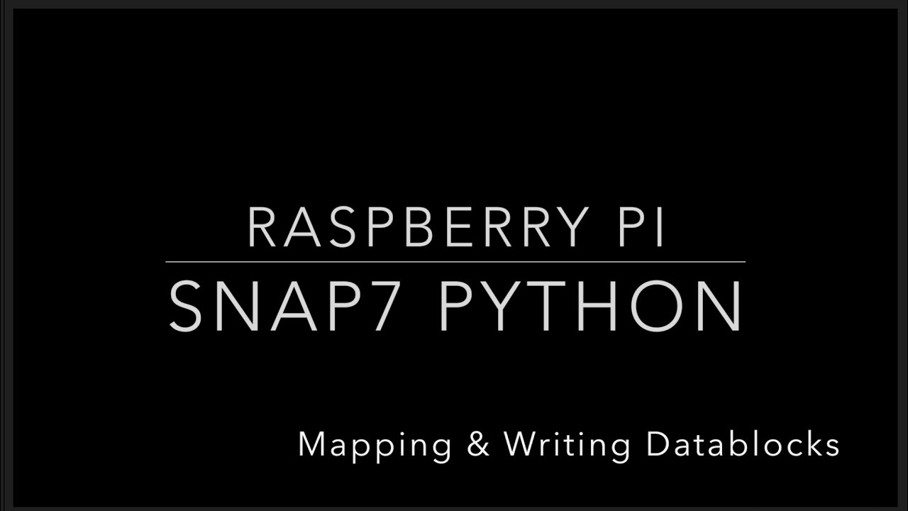 Raspberry Pi - Tutorials - S7-1200 & Snap7 Python - Mapping & Reading  Datablocks