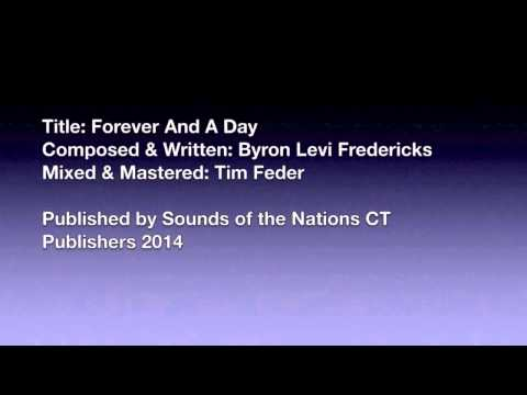 Forever And A Day (Byron Levi Fredericks)