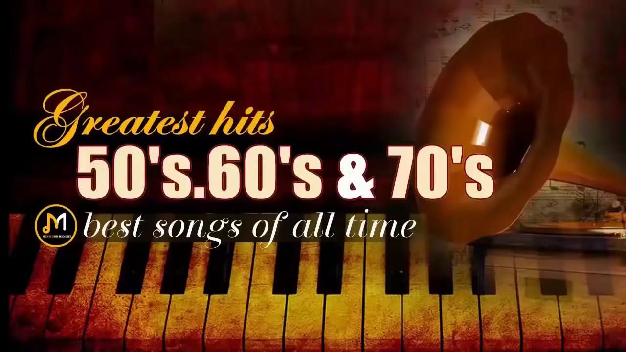 Greatest Hits Golden Oldies 50 S 60 S 70 S Best Songs Oldies