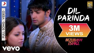 Dil Parinda Video Song | Bezubaan Ishq
