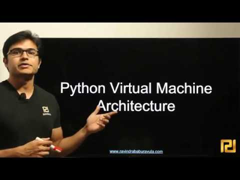 1.10 Python Virtual Machine Architecture 1 - PYTHON CRASH COURSE - INSPIRED STUDY