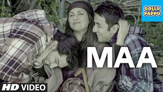 'Maa' Video Song | Gollu aur Pappu | Vir Das, Kunaal Roy Kapur