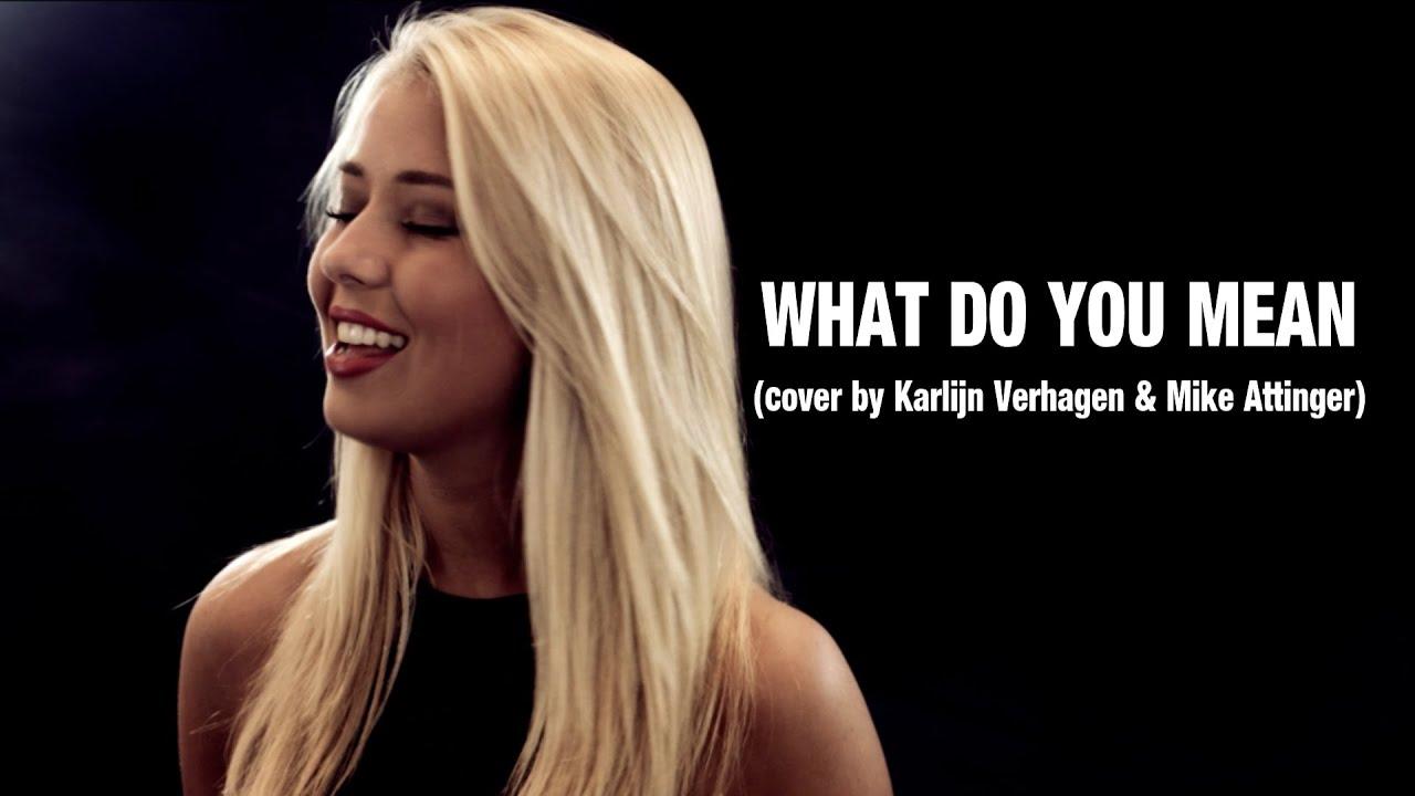 What Do You Mean - Justin Bieber (cover by Karlijn Verhagen & Mike Attinger) #1