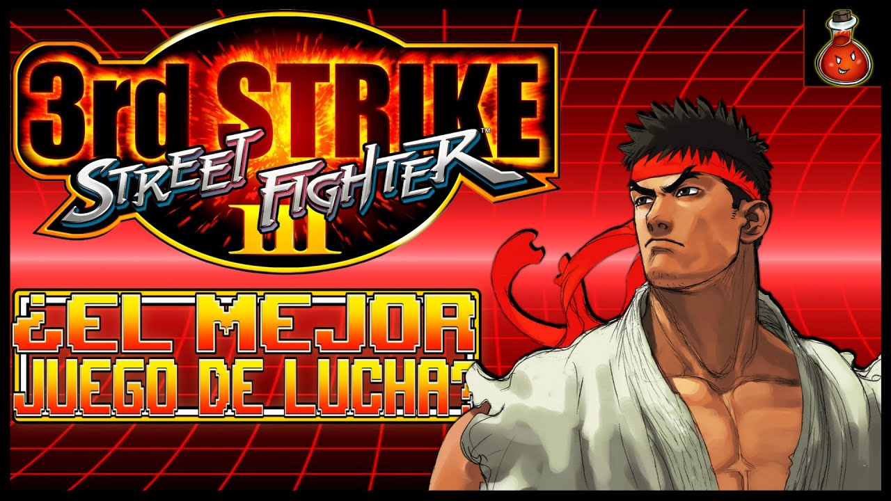 Street Fighter III: 3rd Strike ¿ES EL MEJOR JUEGO DE LUCHA? [Fighting Games]