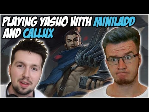 PLAYING YASUO WITH MINI LADD AND CALLUX! | League of Legends thumbnail