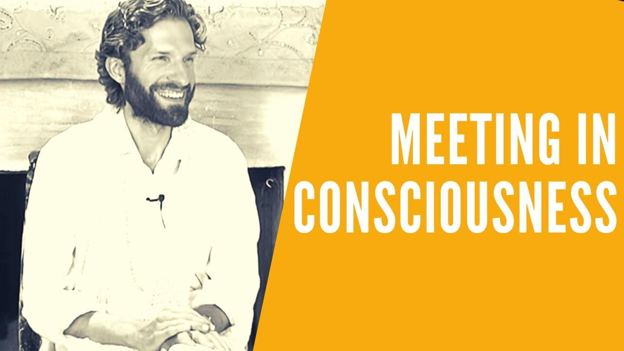 Meeting in Consciousness