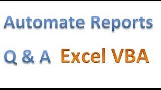 automate manual filtering and reporting eliminate redundant tasks with vba 56 minutes