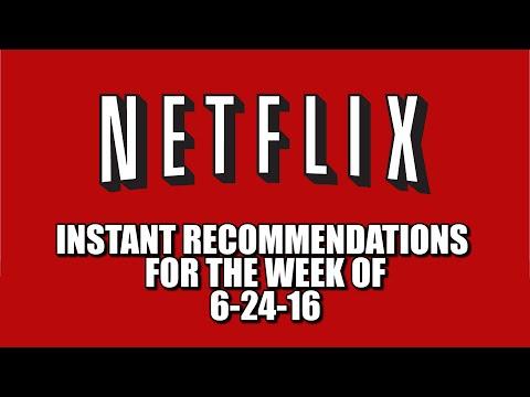 Netflix Instant Recommendations June 24 2016