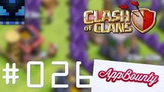 Let's Play Clash of Clans #026 | App Bounty