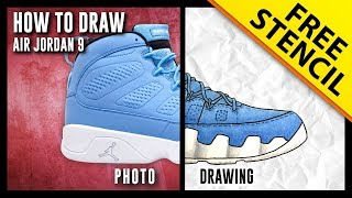 HOW TO DRAW: Air Jordan 9 - Step by Step w/ FREE Stencil