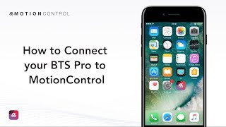 How to Connect your BTS Pro to MotionControl?