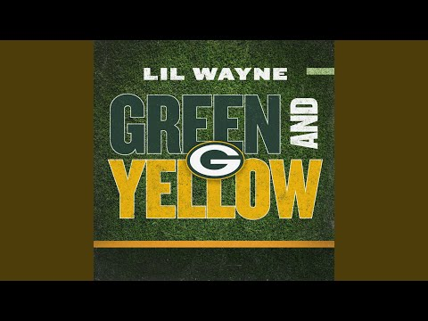 [Lil Wayne] Lil Wayne - Green and Yellow Packers Theme Song v2 (just released)