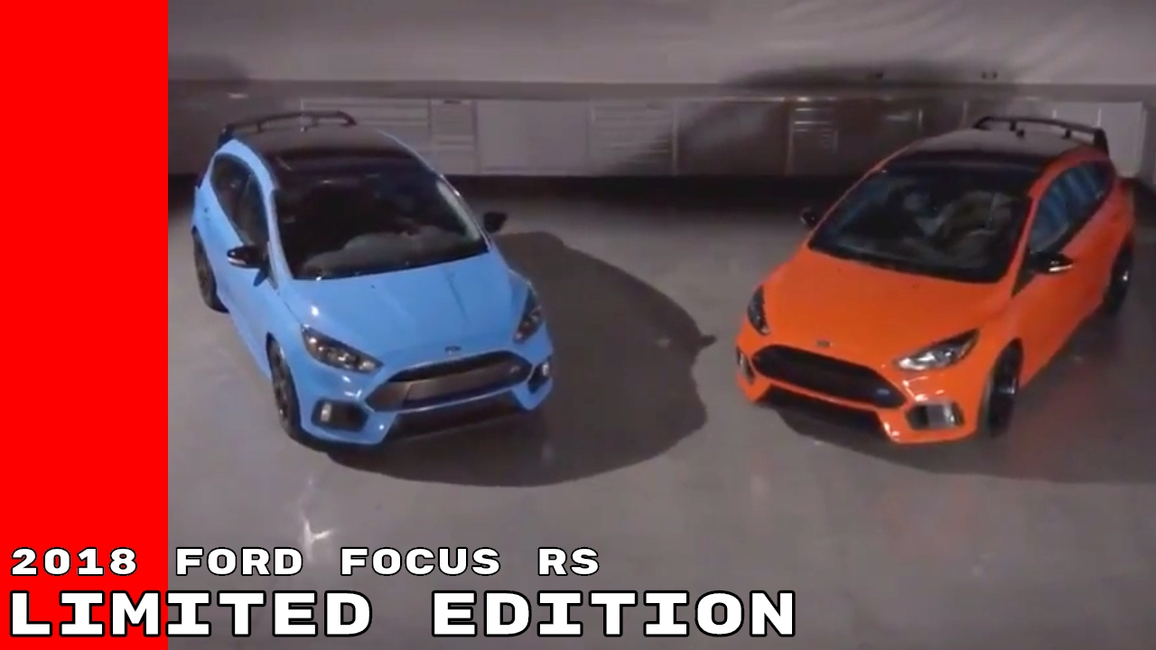 2018 Ford Focus RS Limited Edition - YouTube