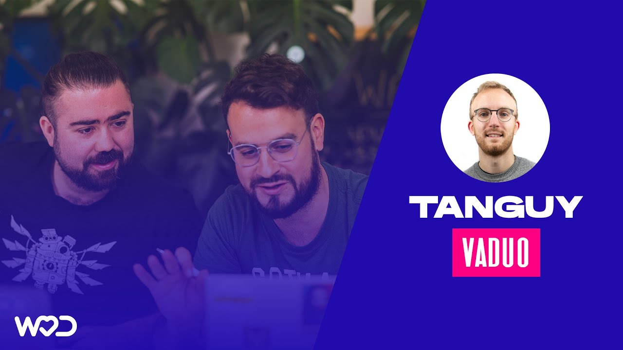 On découvre Vaduo avec Tanguy ! - LIVE avec WeLoveDevs