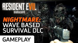 Surviving Waves of Enemies in Resident Evil 7's Nightmare DLC