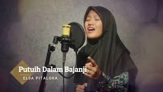 Download Mp3 Putuih Dalam Bajanji - Cover By Silfany Zalliza