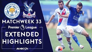 Leicester City V. Crystal Palace | Premier League Highlights | 7/4/2020 | Nbc Sports