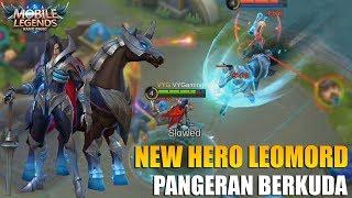 NEW HERO LEOMORD PANGERAN BERKUDA MEMILIKI 6 SKILL YANG SANGAT  OP - MOBILE LEGENDS