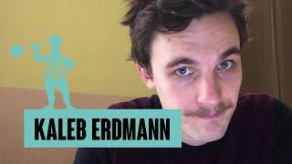 Kaleb Erdmann – Warum Arschloch