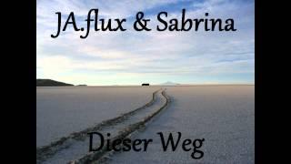 JA flux & Sabrina - Dieser Weg