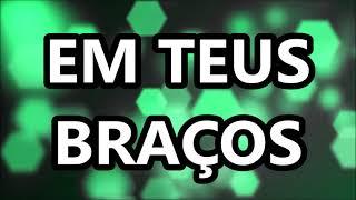 Em Teus Braços - Laura Souguellis (LETRA/LEGENDADO)