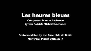 Les heures bleues (live)