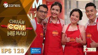 Chuẩn Cơm Mẹ Nấu   Tập 128 Full HD: Huỳnh Đông và Ái Châu - Quốc Cơ và Hồng Phượng (31/12/2017)