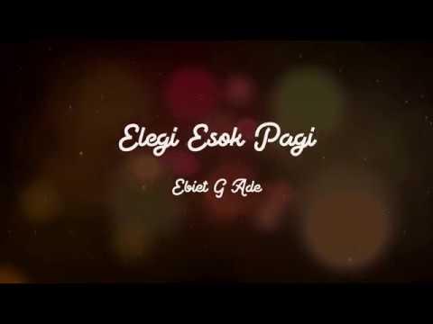 Ebiet G Ade - Elegi Esok Pagi (Musikalisasi Puisi Cover)