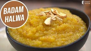 Badam Ka Halwa | Taste Of America | Sanjeev Kapoor Khazana