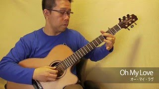 Oh My Love(acoustic guitar solo)