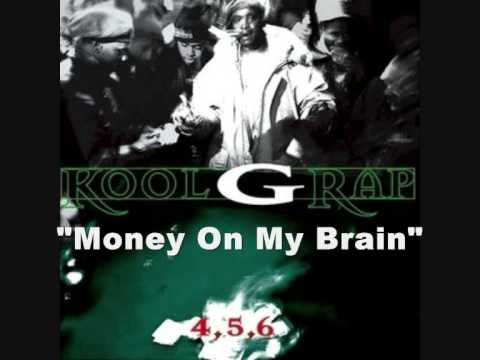 Kool G Rap (f.t MF Grimm & B.1) - Money On My Brain + Lyrics (1995)