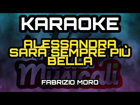 ALESSANDRA SARA' SEMPRE PIU' BELLA - KARAOKE - FABRIZIO MORO