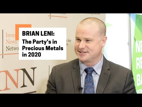 Brian Leni: The Party's in Precious Metals in 2020