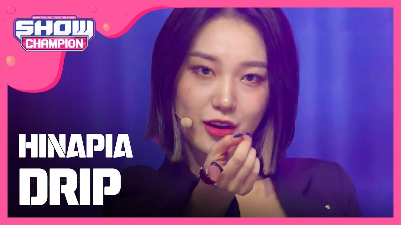 [Show Champion] 희나피아 - DRIP (HINAPIA - DRIP) l EP.338