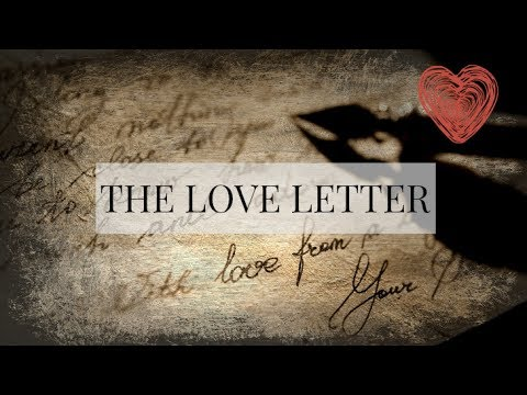THE LOVE LETTER: The Truth and Deception about LOVE