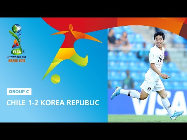 Chile v Korea Republic Highlights - FIFA U17 World Cup 2019 ™