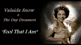 Valaida Snow & The Day Dreamers - Fool That I Am