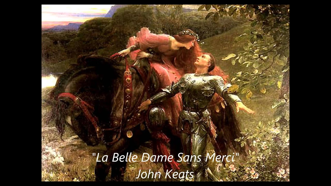 a summary of la belle dame sans merci a poem by john keats La belle dame sans merci is a ballad written by the english poet john keats some readers see the poem as keats' personal rebellion against the pains of.
