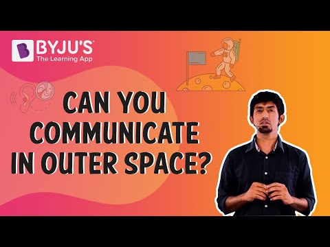 Can you Communicate in Outer Space?