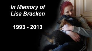 In memory of Lisa Bracken 1993 - 2013