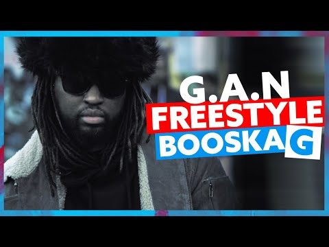 G.A.N | Freestyle Booska G