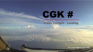 Landing at Jakarta Soekarno Hatta Intl airport (CGK/WIII) Indonesia (Cockpit view)