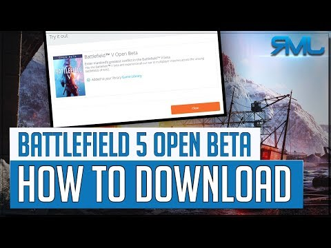 How to Download Battlefield 5 OPEN BETA - BFV Beta Access - YouTube