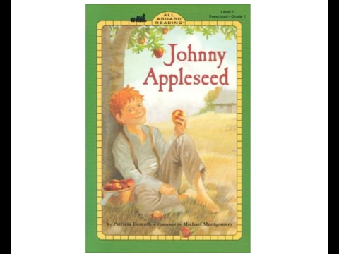 A Read Aloud of Johnny Appleseed by Patricia Demuth