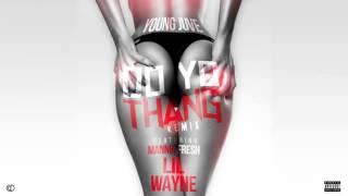 Young Juve   Do Yo Thang Remix ft  Mannie Fresh & Lil Wayne (NEW 2015) Lyrics