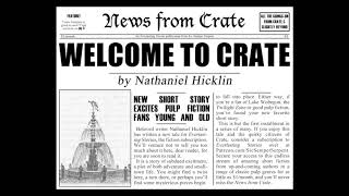 News from Crate #1 - Welcome to Crate